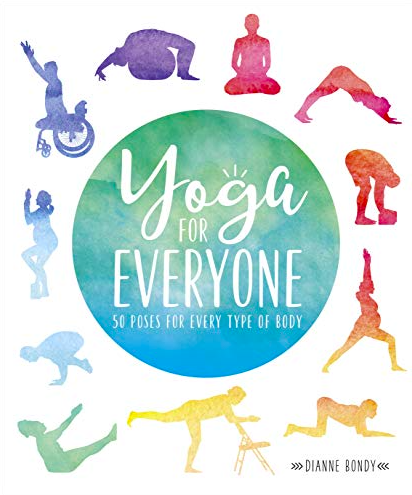 "Image of the book ""Yoga for Everyone 50 poses for every type of body"" by Dianne Bondy"
